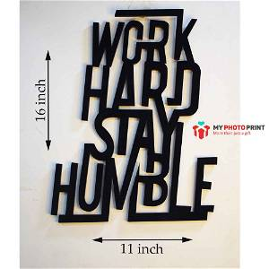 Work Hard Stay Humble 2.O Wooden Wall Decoration