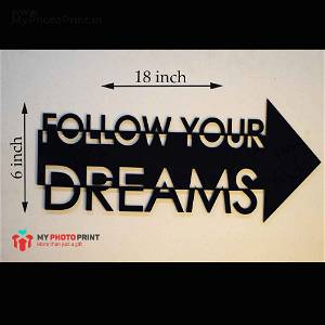 Follow Your Dreams Wooden Wall Decoration