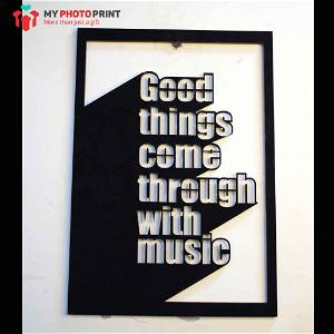 Good Things Come Through With Music Wooden Wall Decoration