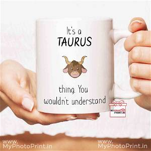 Taurus Mug Sign With Quotes