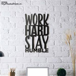 Work Hard Stay Humble Wooden Wall Decoration